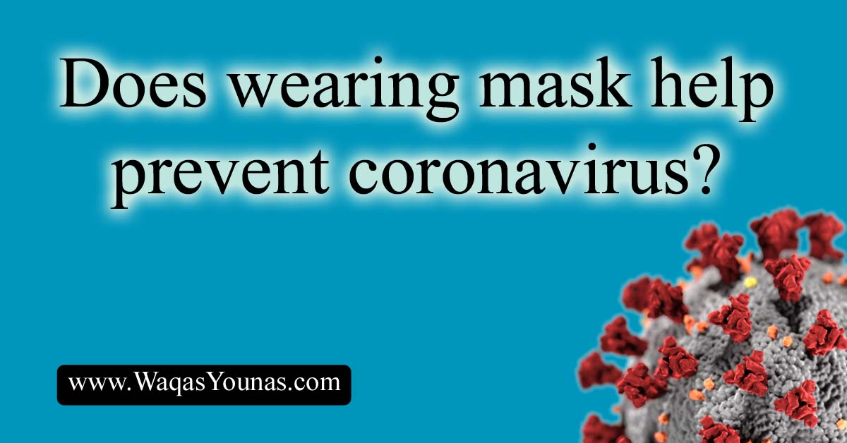 Does wearing mask help prevent coronavirus?