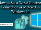 How to Set a Wired Ethernet Connection as Metered in Windows 10
